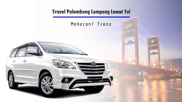 Travel Palembang Lampung Lewat Tol